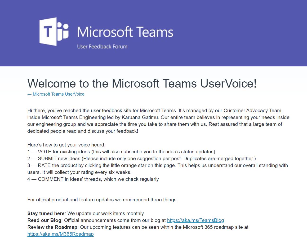 Product Feedback: UserVoice – aka.ms/teamsfeedback